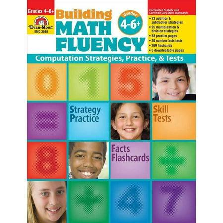 Evan-Moor Educational Publishers 3036 Building Math Fluency - Grades 4 - 6
