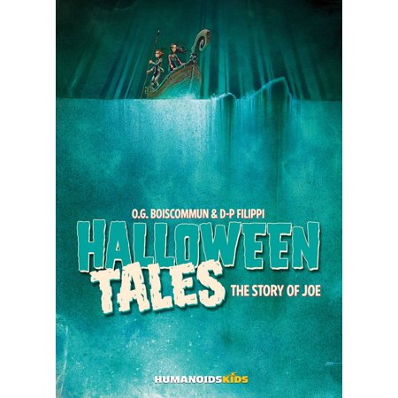 Halloween Tales #2 : The Story of Joe - eBook](Halloween Joe Clear The Way)