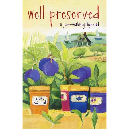 Well Preserved: A Jam Making Hymnal