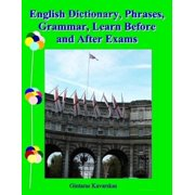 English Dictionary, Phrases, Grammar, Learn Before and After Exams - eBook