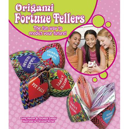 Origami Fortune Tellers : The Fun Way to Predict Your Future!