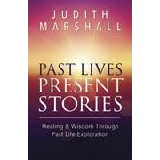 Past Lives, Present Stories - eBook