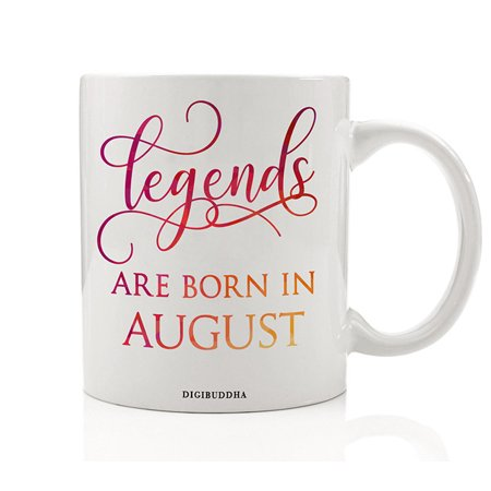 egends Are Born In August Mug, Birth Month Quote Diva Star Winner The Best Summer Christmas Gift Idea Funny Birthday Present, Women Men Husband Wife Coworker 11oz Ceramic Tea Cup by Digibuddha