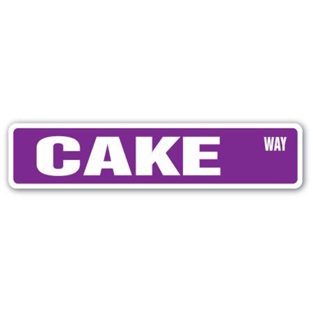 CAKE Street Sign layers sweets chocolate vanilla mocha | Indoor/Outdoor | 24