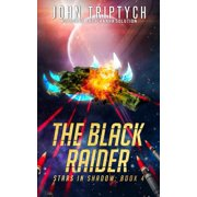Stars in Shadow: The Black Raider (Paperback)