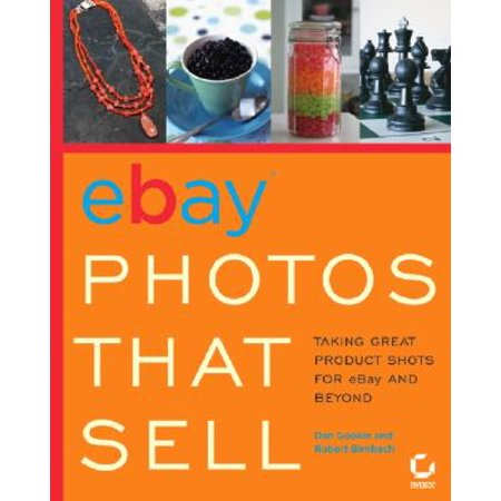Ebay Photos That Sell Taking Great Product Shots For Ebay And Beyond Walmart Com Walmart Com
