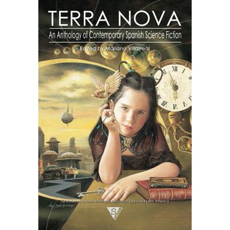 Terra Nova : An Anthology of Contemporary Spanish Science Fiction