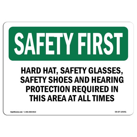 OSHA SAFETY FIRST Sign - Hard Hat, Safety Glasses, Safety Shoes And | Choose from: Aluminum, Rigid Plastic or Vinyl Label Decal | Protect Your Business, ...