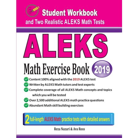 Exercise Test (Aleks Math Exercise Book: Student Workbook and Two Realistic Aleks Math Tests (Paperback) )