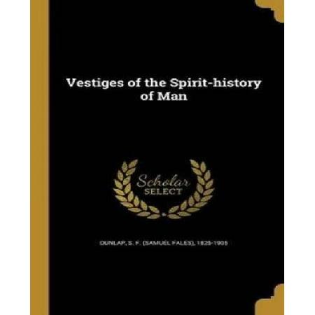 Vestiges of the Spirit-History of Man - image 1 de 1