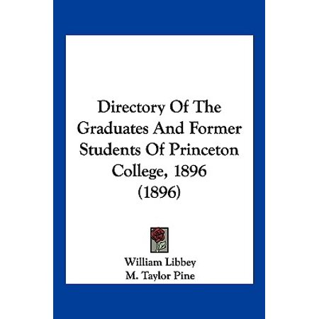 - Directory of the Graduates and Former Students of Princeton College, 1896 (1896)
