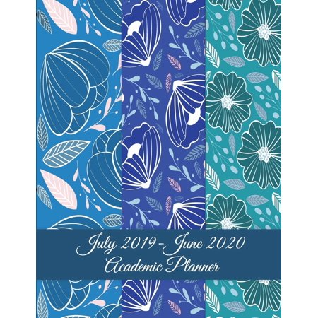 July 2019-June 2020 Academic Planner : Blue Sky Color Floral, Calendar Book July 2019-June 2020 Weekly/Monthly/Yearly Calendar Journal, Large 8.5 X 11 365 Daily Journal Planner, 12 Months July-June Calendar, Agenda Planner, Calendar Schedule Organizer Journal