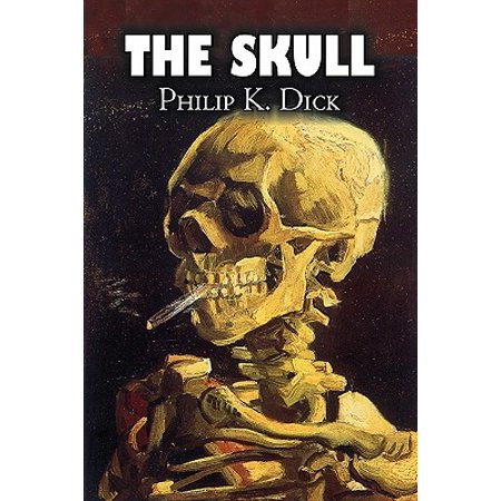The Skull by Philip K. Dick, Science Fiction,