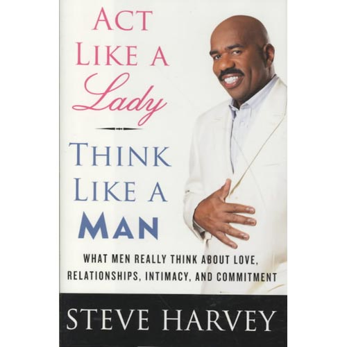 Act Like A Lady But Think Approximative A Man Book