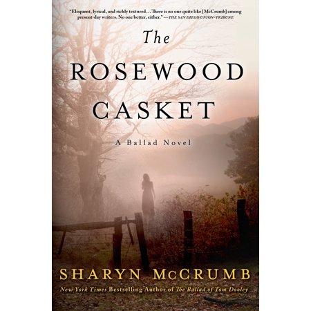 The Rosewood Casket : A Ballad Novel