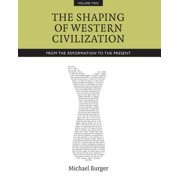 Shaping of Western Civilization, Vol II