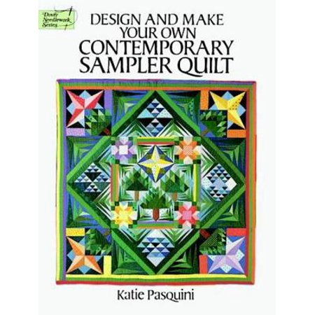 Design and Make Your Own Contemporary Sampler Quilt - eBook