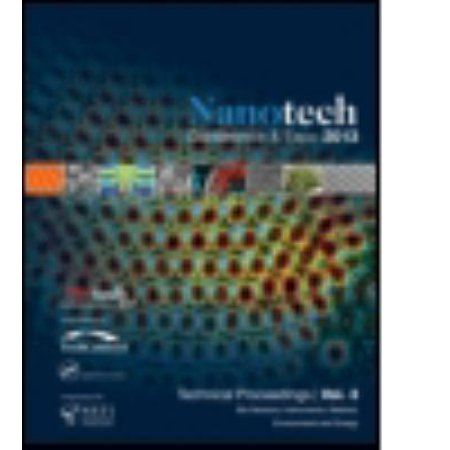 Nanotechnology 2013: Bio Sensors, Instruments, Medical, Environment and Energy Technical Proceedings of the 2013 Nsti Nanotechnology Confer