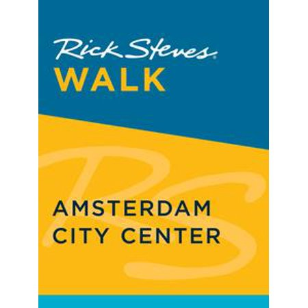 Rick Steves Walk: Amsterdam City Center - eBook