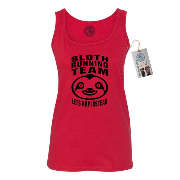 Custom Apparel R Us Sloth Running Team Funny Shirt Womens Tank Walmart Com Walmart Com