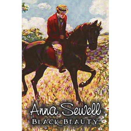 Black Beauty by Anna Sewell, Fiction, Animals, Horses, Girls &