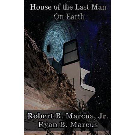 House of the Last Man on (Earth House)