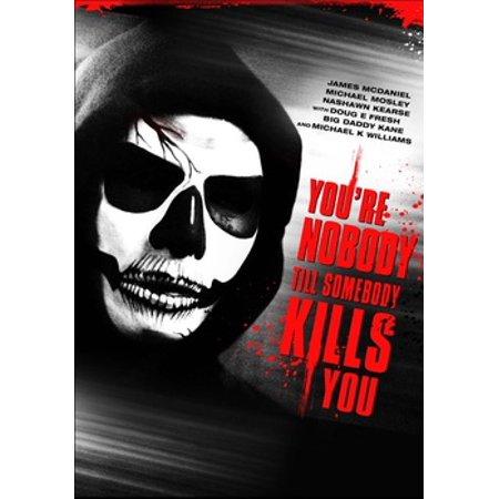 YOURE NOBODY TILL SOMEBODY KILLS YOU (DVD) (WS/ENG/ENG SUB/SPAN SUB/5.1 DD) - 7 Till Midnight