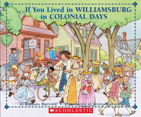 If You Lived in Williamsburg in Colonial Days (Paperback)