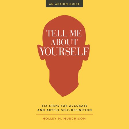 Tell Me About Yourself - Audiobook
