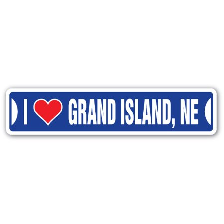 I LOVE GRAND ISLAND, NEBRASKA Street Sign ne city state us wall road décor gift