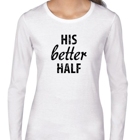 His Better Half - Simple Best Wife Ever Women