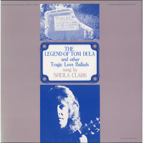 Smithsonian Folkways FW-31110-CCD The Legend of Tom Dula and Other Tragic Love Ballads