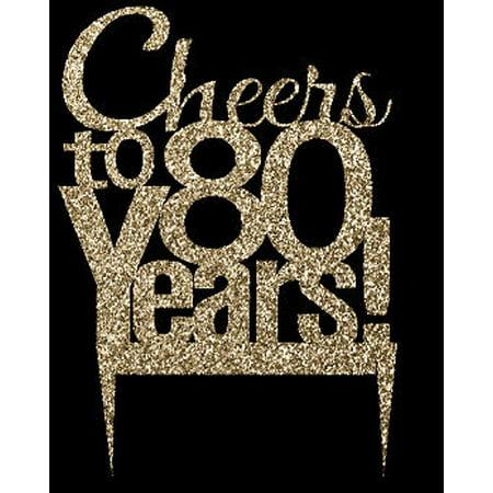 CakeSupplyShop Item#080CTA - 80th Birthday / Anniversary Cheers Soft Gold Glitter Sparkle Elegant Cake Decoration Topper (Elegant Cake Toppers)