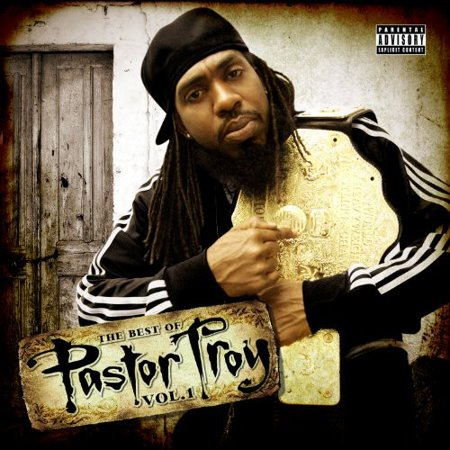 Best Of Pastor Troy 1 (CD)