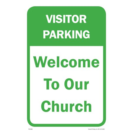 Welcome To Our Church Parking Sign, 12