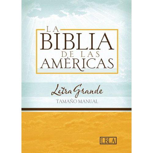 Santa Biblia: La Biblia De Las Americas. Lbla Letra Grande Tamano Manual/ Lbla Hand Size Giant Print Bible, Black