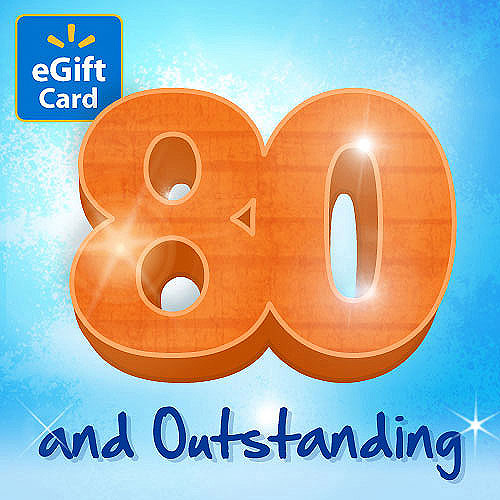 80th Birthday Walmart eGift Card