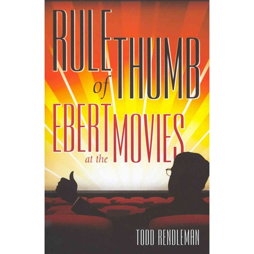 Rule of Thumb: Ebert at the Movies