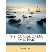 The Journal of Mr. James Hart