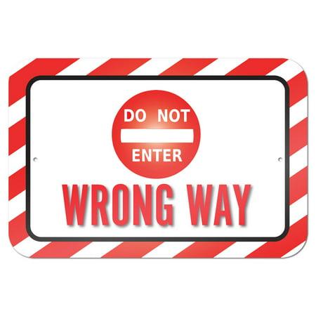 Do Not Enter Wrong Way 9