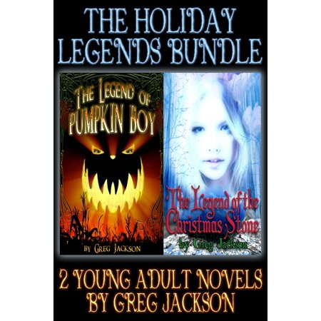 Holiday Legends - The Holiday Legends Bundle (The Legend of Pumpkin Boy and The Legend of the Christmas Stone) - eBook