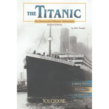 The Titanic : An Interactive History Adventure](Interactive Halloween Books Online)