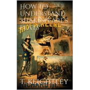 How to understand Shakespeare's plays - eBook
