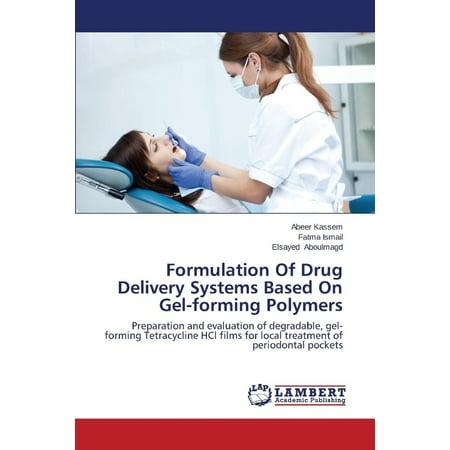 Formulation Of Drug Delivery Systems Based On Gel Forming Polymers