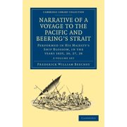 Cambridge Library Collection - Polar Exploration: Narrative of a Voyage to the Pacific and Beering's Strait - 2 Volume Set (Paperback)