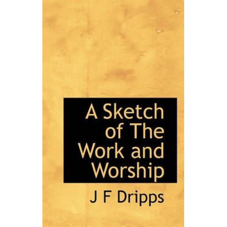 A Sketch of the Work and Worship - image 1 de 1