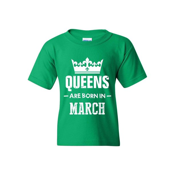 Birthday Gift Queens Are Born in March Unisex Youth Shirts T-Shirt Tee