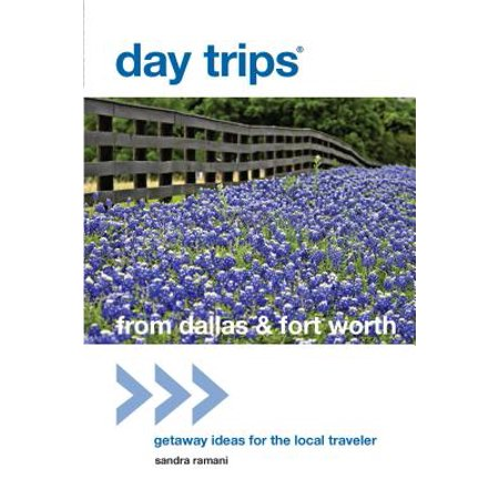 Day Trips® from Dallas & Fort Worth - eBook