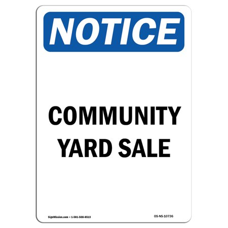 OSHA Notice Signs Community Yard Sale 24 X 18 Decal Protect Your Busi