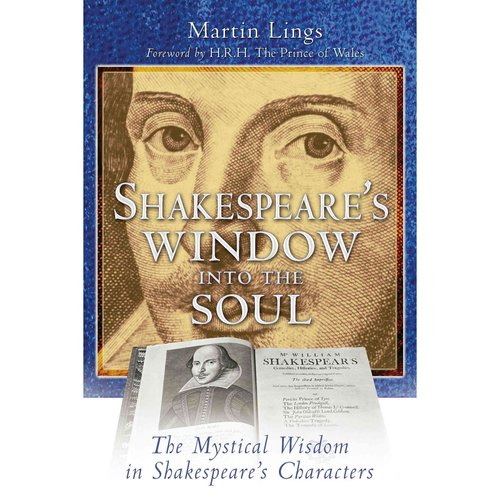 Shakespeare's Window into the Soul: The Mystical Wisdom in Shakespeare's Characters